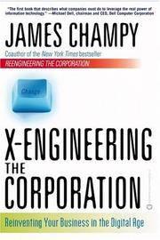 X-engineering the Corporation