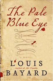 The Pale Blue Eye: A Novel.