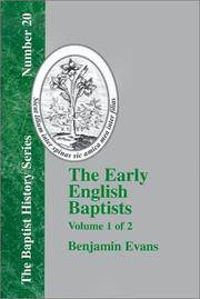 THE EARLY ENGLISH BAPTISTS - VOLUME 1 (BAPTIST HISTORY)