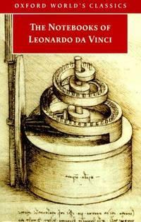 The Notebooks of Leonardo da Vinci (Oxford World's Classics)