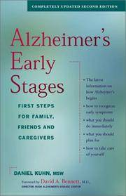 Alzheimer's Early Stages. First Steps for Family, Friends and Caregivers