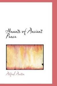 Haunts Of Ancient Peace