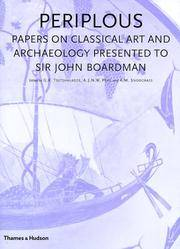 PERIPLOUS. PAPERS ON CLASSICAL ART AND ARCHAEOLOGY PRESENTED TO JOHN BOARDMAN.