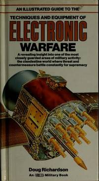 An Illustrated Guide to the Techniques and Equipment of Electronic Warfare (Illustrated Guides...