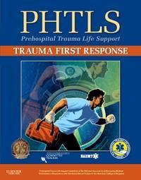 PHTLS: Trauma First Response