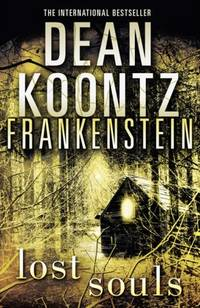 image of Dean Koontz's Frankenstein (4) - Lost Souls
