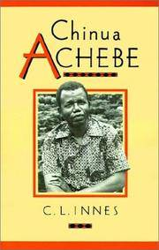 Chinua Achebe (Cambridge Studies in African and Caribbean Literature)