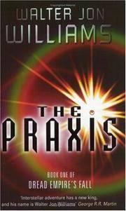 The Praxis (Dread Empire's Fall)