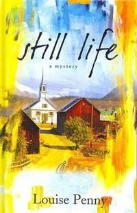 image of Still Life (A Chief Inspector Gamache Novel)