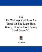 image of The Life, Writings, Opinions And Times Of The Right Hon. George Gordon Noel Byron, Lord Byron V2