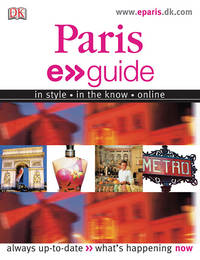 E.guide: Paris (EYEWITNESS TRAVEL GUIDE)
