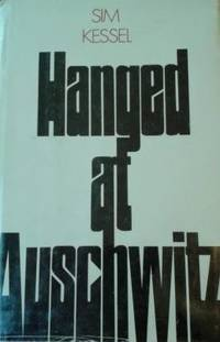 Hanged at Auschwitz