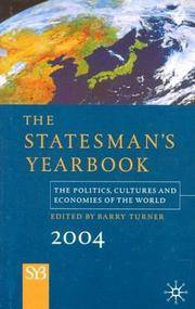 The Statesman's Yearbook 2004: The Politics, Cultures, and Economies of the World
