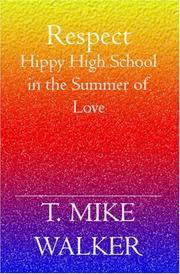 Respect: Hippy High School in the Summer of Love.