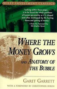 image of Where the Money Grows and Anatomy of the Bubble (Wiley Investment Classics)