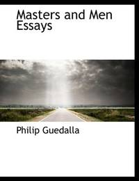 image of Masters and Men  Essays