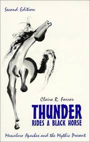 Thunder Rides a Black Horse: Mescalero Apaches and the Mythic Present