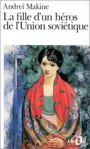 La Fille Dun Heros De Lunion Sovietique (Folio) (English and French Edition)