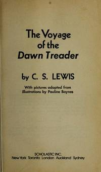 The Voyage of the Dawn Treader, by C.S. Lewis. Volume 3 of the Chronicles of Narnia