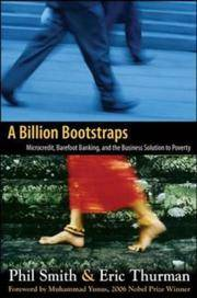 A Billion Bootstraps: microcredit, barefoot banking, and the business solution for ending poverty [signed]