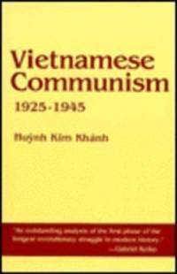 VIETNAMESE COMMUNISM 1925-1945