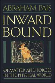 Inward Bound: Of Matter and Forces in the Physical World by Abraham Pais - Paperback - 1988-09-29 - from Ergodebooks (SKU: SONG0198519974)