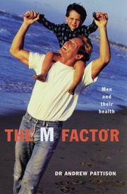 The M Factor: Men and Their Health