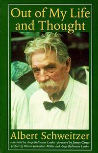 image of Out of My Life and Thought (Albert Schweitzer Library)