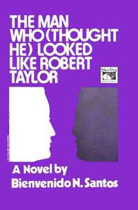 THE MAN WHO (THOUGHT HE) LOOKED LIKE ROBERT TAYLOR : a Novel