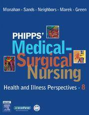 image of Phipps' Medical-Surgical Nursing: Health and Illness Perspectives (Medical Surgical Nursing: Concepts & Clinical Practice (Phipps))