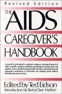 The AIDS Caregiver's Handbook