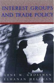 Interest Groups and Trade Policy by  Elhanan  Gene M.;Helpman - Paperback - First Edition - 2002 - from Kadriin Blackwell and Biblio.com