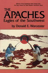 The Apaches: Eagles of the Southwest.
