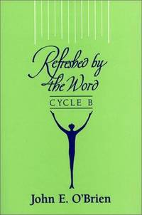 Refreshed by the Word: Cycle A