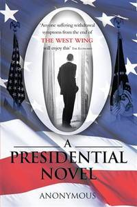 O: A Presidential Novel