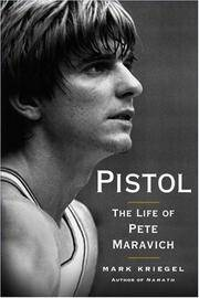image of Pistol: The Life of Pete Maravich