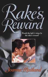 Rake's Reward (Harlequin Historical Series)