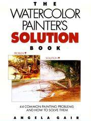 The Watercolor Painter's Solution Book