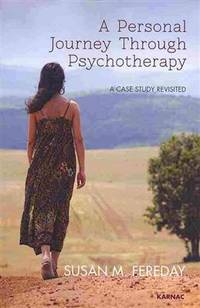A Personal Journey Through Psychotherapy: A Case Study Revisited