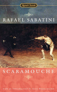 SCARAMOUCHE : A ROMANCE OF THE FRENCH REVOLUTION