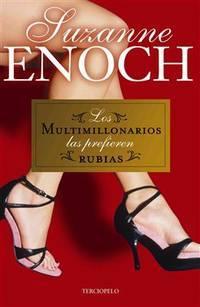 Los Multimillonarios las Prefieren Rubias by Enoch, Suzanne - 2009