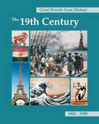 image of Great Events from History: The 19th Century 1801-1900