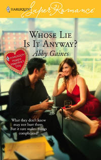 Whose Lie is it Anyway? (Harlequin Superromance, No 1397)