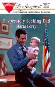 image of Desperately Seeking Dad (Hometown Heroes, Book 1) (Love Inspired #91)