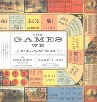 The Games We Played: The Golden Age of Board & Table Games