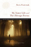 image of My Sister Life and The Zhivago Poems (Northwestern World Classics)