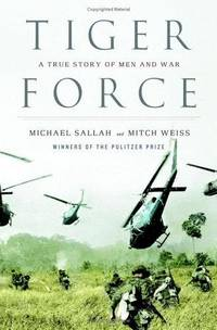 Tiger Force: A Story of Men and War