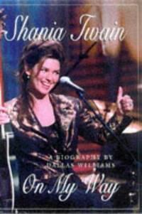 Shania Twain: On My Way