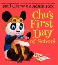 Chu's First Day of School by Neil Gaiman - Hardcover - 2014-03-07 - from Books Express and Biblio.co.uk