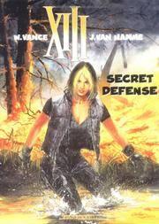 XIII T.14 ; SECRET DEFENSE
